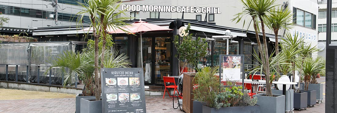 GOOD MORNING  CAFE&GRILL 虎ノ門